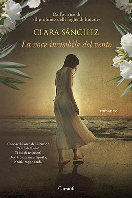 Recensione La voce invisibile del vento di Clara Sánchez #book