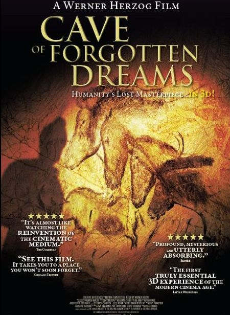 Werner Herzog's documentary of the Chauvet Cave paintings in southern France: Cave of Forgotten Dreams