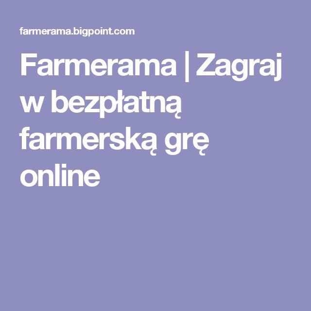 Farmerama | Zagraj w bezpłatną farmerską grę online