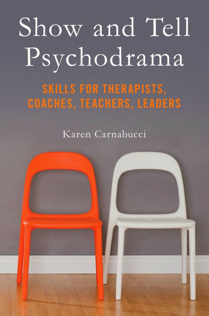 """Show and Tell Psychodrama: Skills for Therapists, Coaches, Teachers, Leaders"" by Karen Carnabucci, LCSW, TEP"