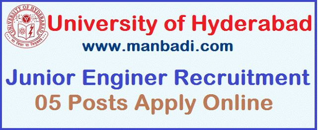 University of Hyderabad Junior Enginer Recruitment Notification 2017 - 05 Posts Apply Online:   University of Hyderabad Recruitment 2017,...