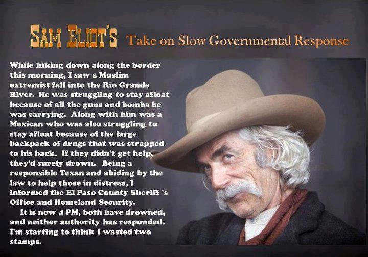 Sam Elliot S Take On Slow Governmental Response Humor
