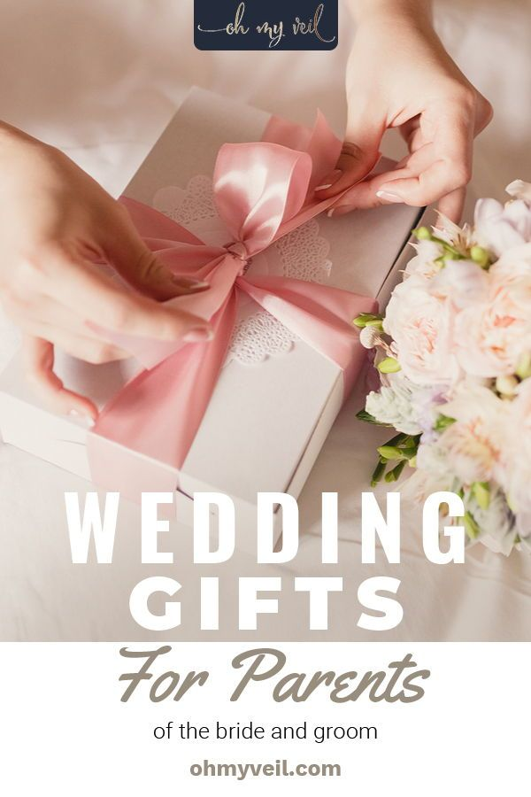 10 Gift Ideas For The Parents Of The Bride And Groom Oh My Veil In 2020 Wedding Gifts For Groom Wedding Gifts For Bride Creative Wedding Gifts
