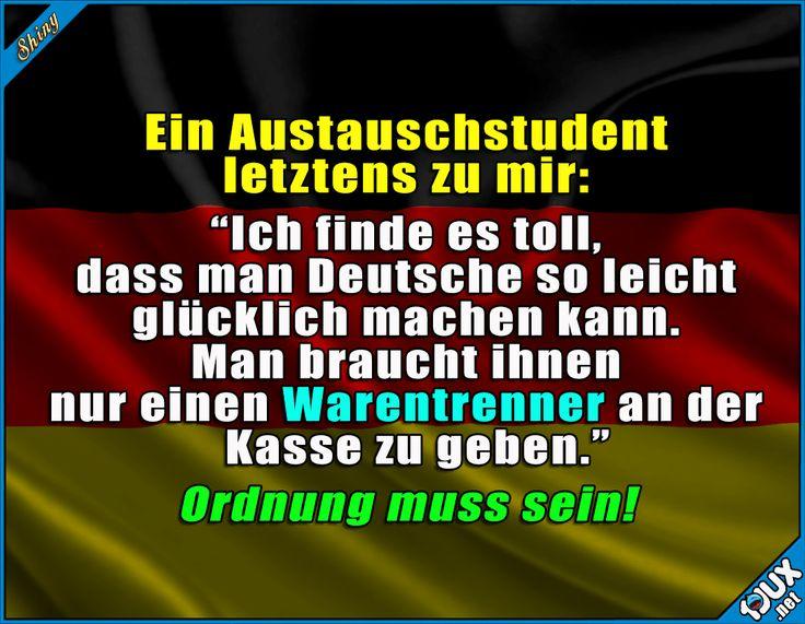 So sind wir eben! :)