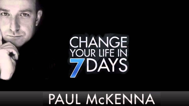 Paul McKenna - Change Your Life in 7 Days (Guided Hypnosis)