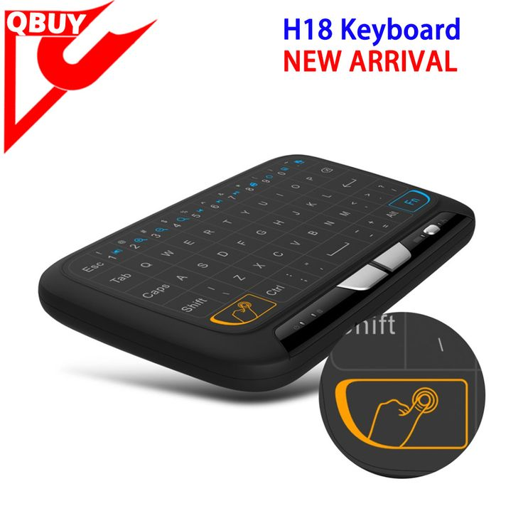 New Best Selling H18 Mini Keyboard 2.4g With Touchpad Wireless Air Fly Mouse For Android Tv Box www.qbuytech.en.alibaba.com