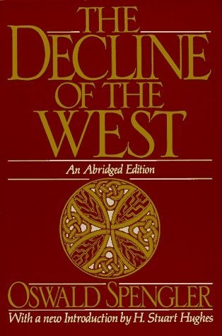 Oswald Spengler - The Decline of the West