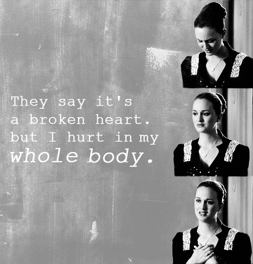 """""""They say it's a broken heart, but I hurt in my whole body."""""""