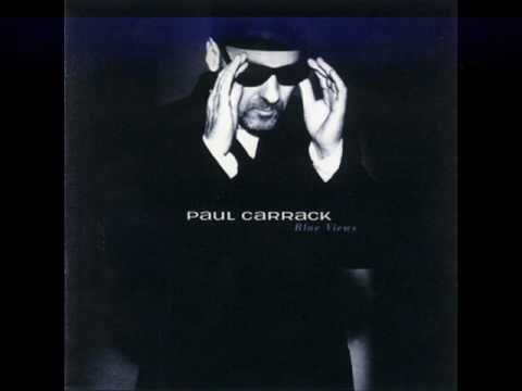 No easy way out - Paul Carrack