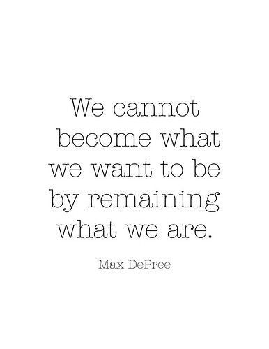 people change.Max Depree, Life, Inspiration, Quotes, Change, Motivation, Wisdom, So True, Living