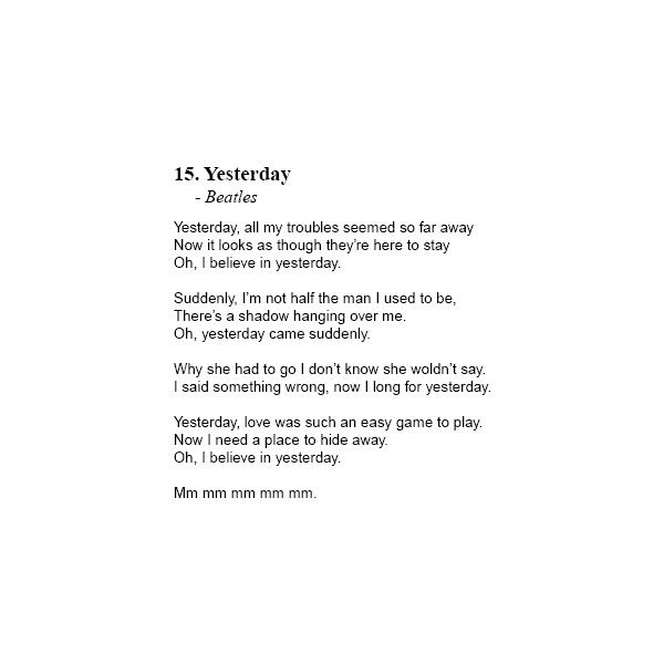 Yesterday - The Beatles - Lyrics ❤ liked on Polyvore