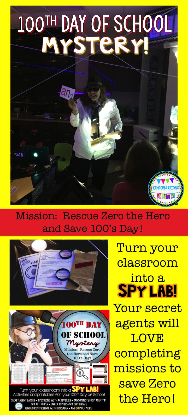 Are you looking for a unique way to celebrate 100's Day in kindergarten? Turn your classroom into a spy lab! Zero the Hero has been taken by Devious Agent 99 in an effort to stop the 100th day of school from happening. Your students will become secret agents as they work on missions to gain clues as to Zero the Hero's whereabouts. Lots of ideas, hands-on activities, and printables to make your 100th day of school unforgettable!