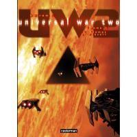 Universal War 2 - Tome 1 - Le temps du désert - Denis Bajram - broché - Livre ou ebook - Noël Fnac.com