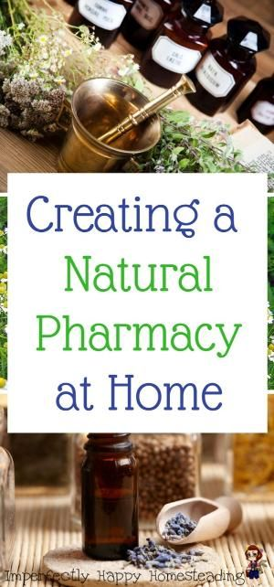 Creating a Natural Pharmacy at Home. Remedies, recipes, herbs and essential oils for better health and treatment. by jaclyn