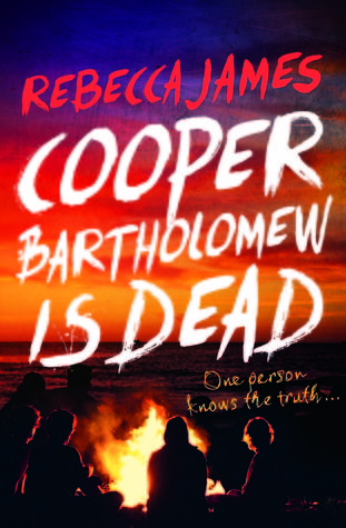 Review: Cooper Bartholomew is Dead by Rebecca James | book'd out
