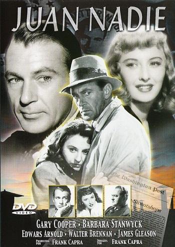Juan Nadie (1941) EEUU. Dir.: Frank Capra. Drama. Xornalismo. Cine social - DVD CINE 12 e DVD CINE 30