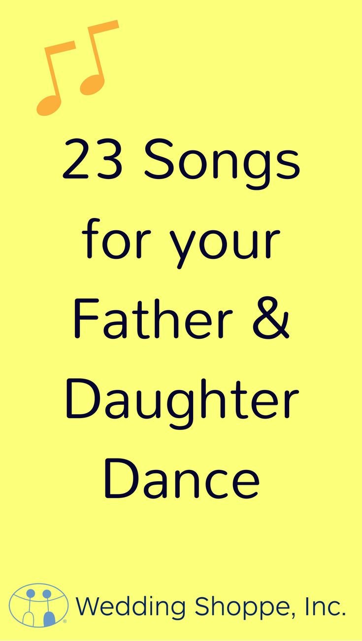 How to Choose a Father-Daughter Dance Song (That's Really About Your Dad)
