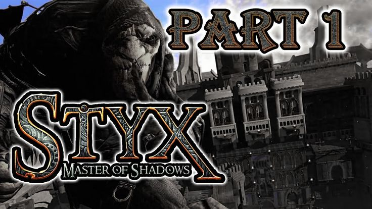 STYX: Master of Shadows | Pt. 1 | Assassin's Creed: Schizo-Goblin Edition