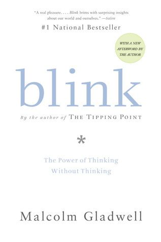 Blink: The Power of Thinking without Thinking #books
