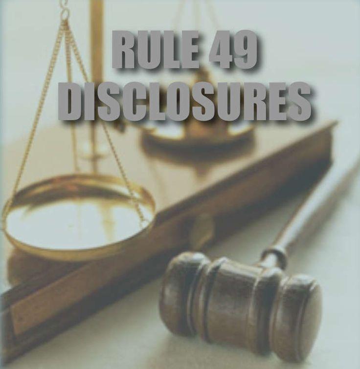 Rule 49: Disclosure Chart