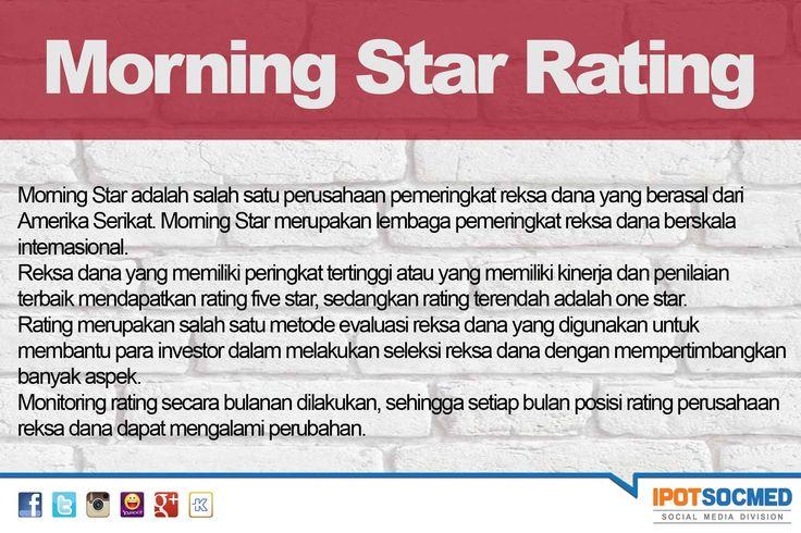Apa yang dimaksud dengan morning star rating?  Morning Star rating bisa dilihat di https://www.indopremier.com/ipotfund/listreksadana.php > Advance Filter