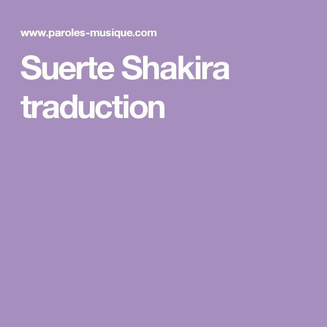 Suerte Shakira traduction