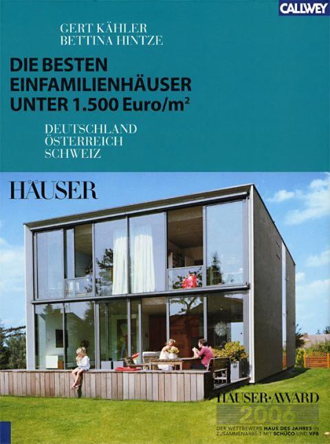 h user award 2006 preisg nstig bauen sch ner wohnen einrichtung haus in 2019 haus haus. Black Bedroom Furniture Sets. Home Design Ideas