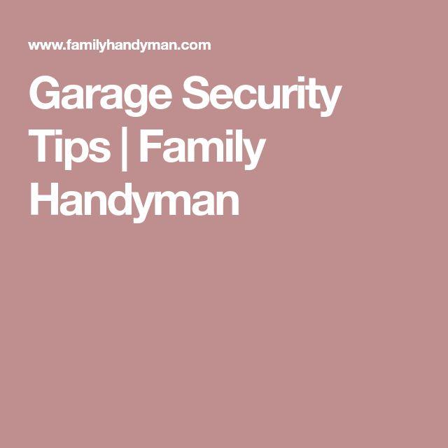 Garage Security Tips | Family Handyman
