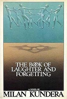 The Book of Laughter and Forgetting by Milan Kundera - Winter 2014