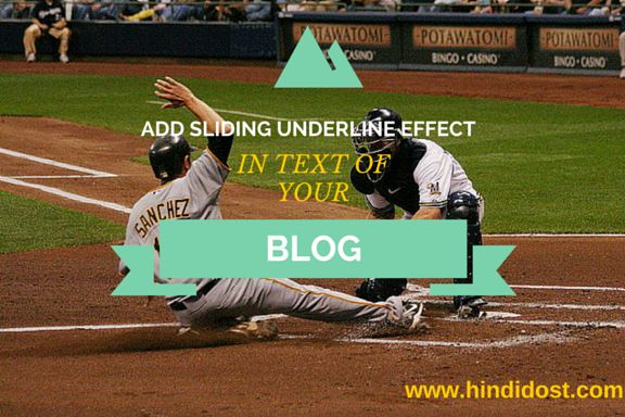 Using Sliding Line Effect Under a Text in your BlogPost in Hindi | www.हिंदी दोस्त.com
