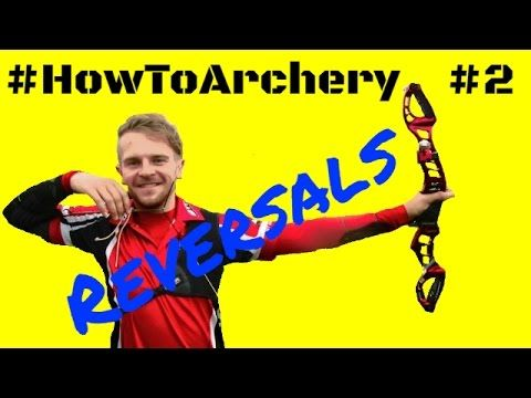#HowToArchery - Reversals with Patrick Huston - Bow Training - YouTube