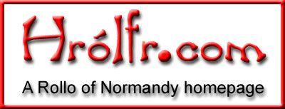 Hrólfr.com -- a Rollo of Normandy homepage