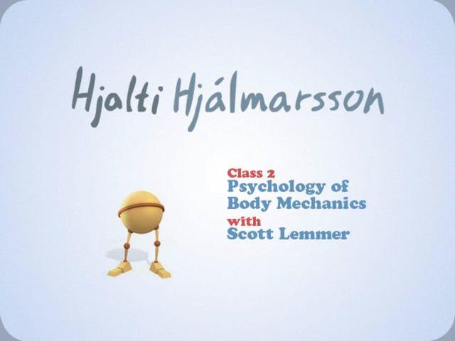 "Animation Mentor Class 2 - ""Psychology Of Body Mechanics""  Student Hjalti Hjálmarsson  Mentor Scott Lemmer  Date December 2011"