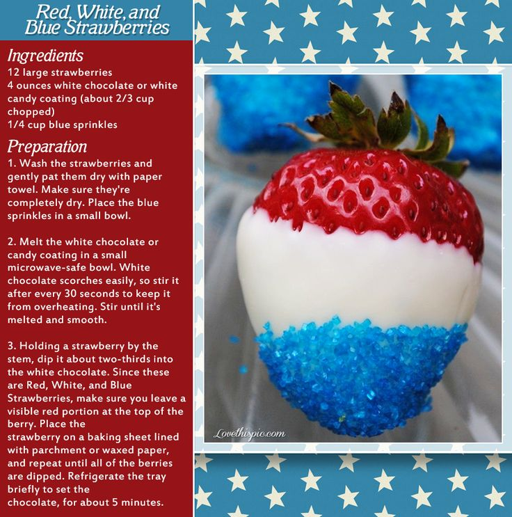 red white and blue strawberries patriotic strawberries american 4th of july july 4 july 4th fourth of july july 4th food ideas chocolate strawberries recipes july 4th recipe july 4th recipes