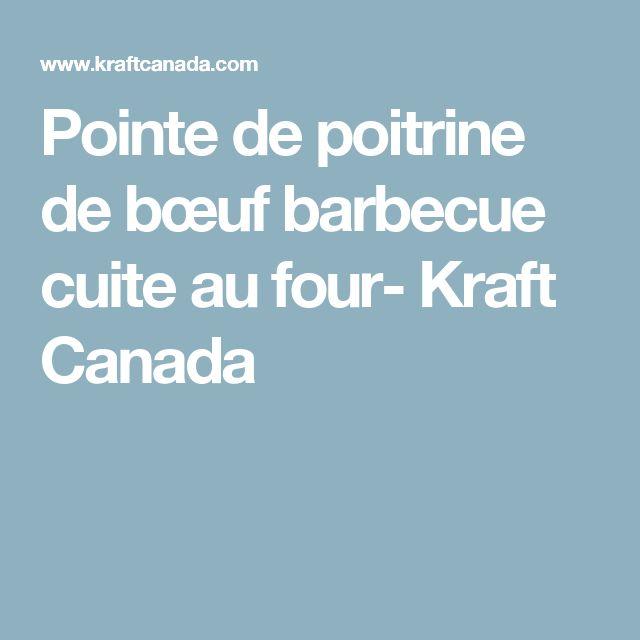 Pointe de poitrine de bœuf barbecue cuite au four- Kraft Canada