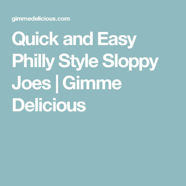 Quick and Easy Philly Style Sloppy Joes | Gimme Delicious