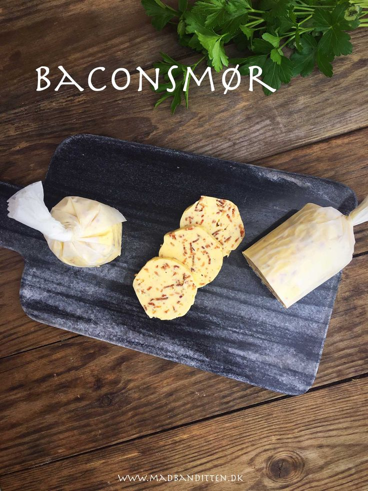 Baconsmør - et lækkert alternativ til kryddersmør og vildt lækkert at smelte over kød, fisk eller fjerkræ --> Madbanditten.dk