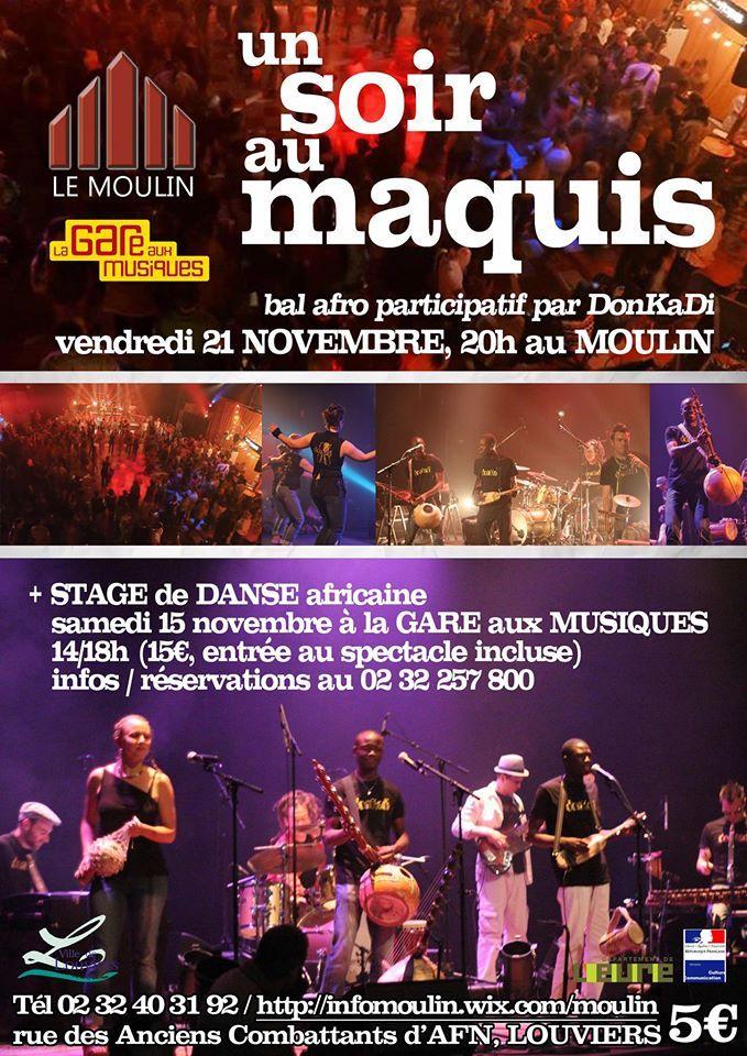 Un soir au maquis ! Venez participer au bal Affro-participatif ce soir au Moulin de #Louviers