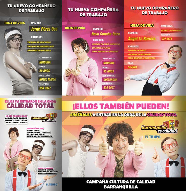 Campaña cultura de calidad - Barranquilla  Cliente: El Tiempo
