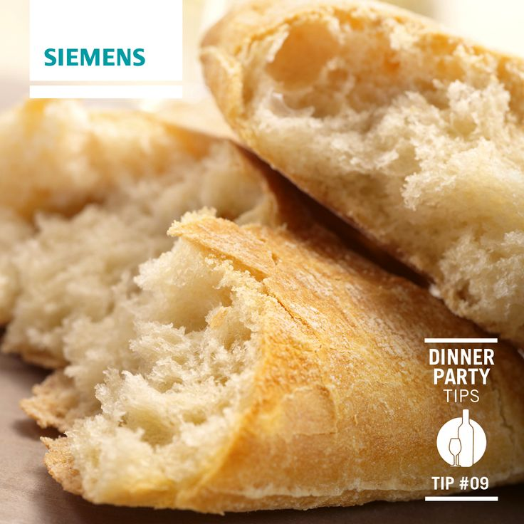 #Siemens dinner party #tips: Achieve that fresh bread taste, smell and texture by using the reheat setting on your Siemens combination steam oven to give your bread a freshly baked finish. Perfect for #ciabatta and #baguettes. #dinnerparty #appliances #recipes #food