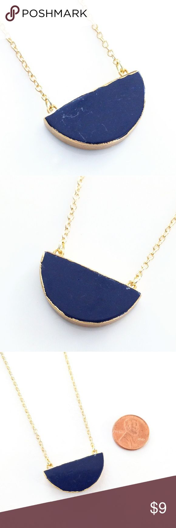 """Gold-plated howlite half moon semicircle necklace True beauty in simplicity!  A dark blue howlite semicircle stone takes center stage for a chic look you'll love!  Nickel and lead free.  About 20.25"""".  PRICE IS FIRM and extremely reasonable, but click """"add to bundle"""" to save 10% on your purchase of 2+ items today! Jewelry Necklaces"""