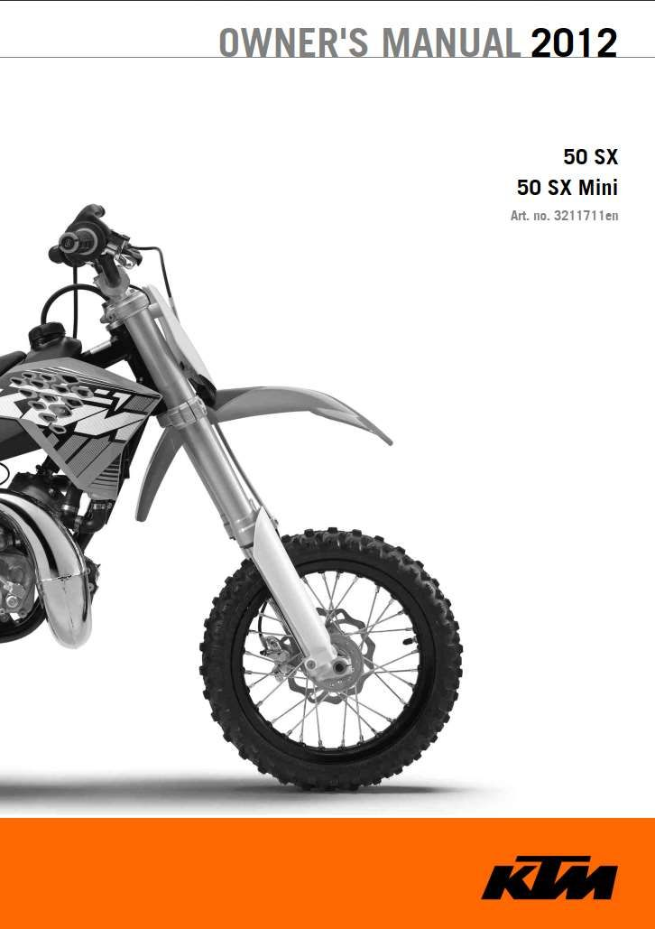 Ktm 50 Sx Mini 2012 Owner S Manual Has Been Published On Procarmanuals Com Https Procarmanuals Com Ktm 50 Sx Mini 2012 Owners Manua In 2020 Ktm Owners Manuals Manual