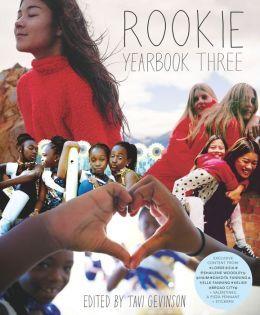 ROOKIE YEARBOOK THREE, by Tavi Gevinson