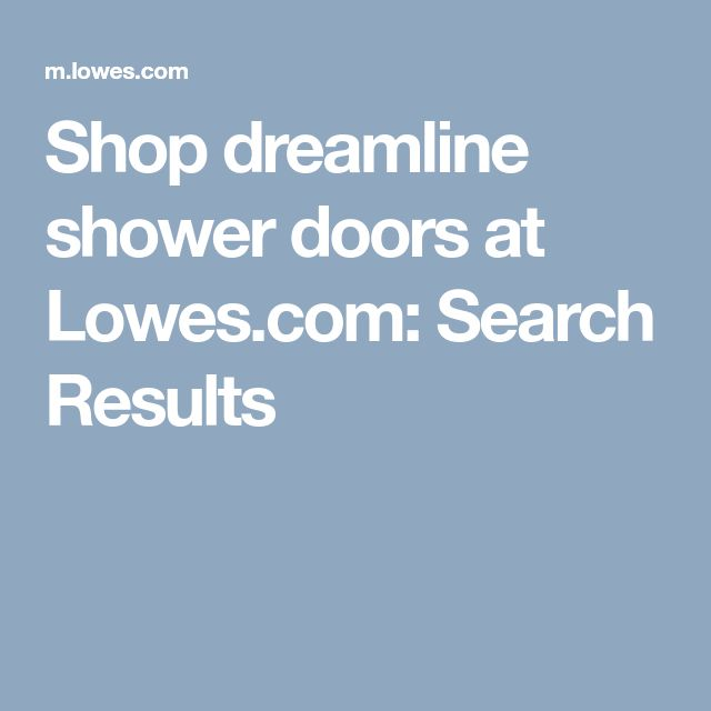 Shop dreamline shower doors at Lowes.com: Search Results