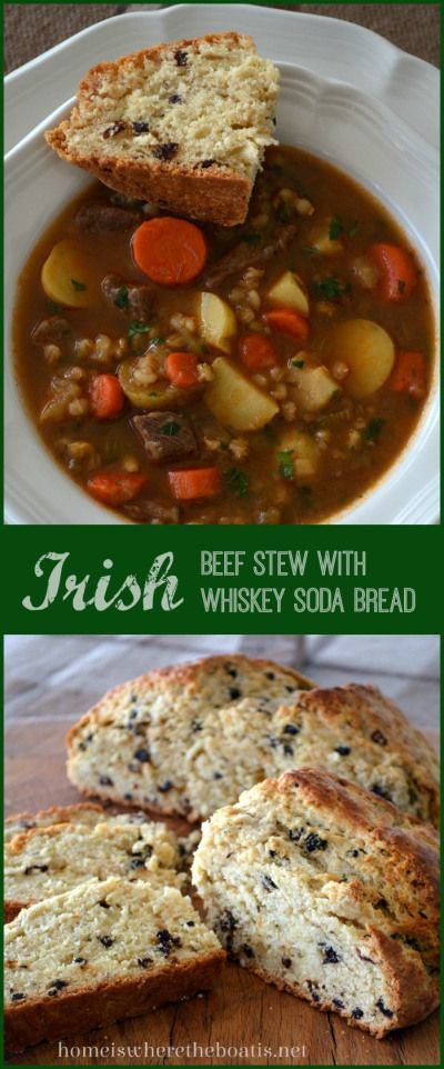 Irish Beef Stew with Irish Whiskey Soda Bread http://homeiswheretheboatis.net/ #StPatricksDay
