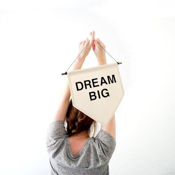 Dream Big. Handmade Canvas Wall Banner - Gift / Present