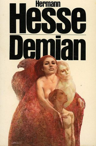 Demian by Hermann Hesse   35 Books You Need To Read In Your Twenties