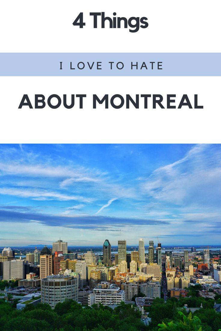 Montreal, the city I call home. And as my home, there are some things I really dislike about it. Some unappealing sights, an inefficient transport system, and more.