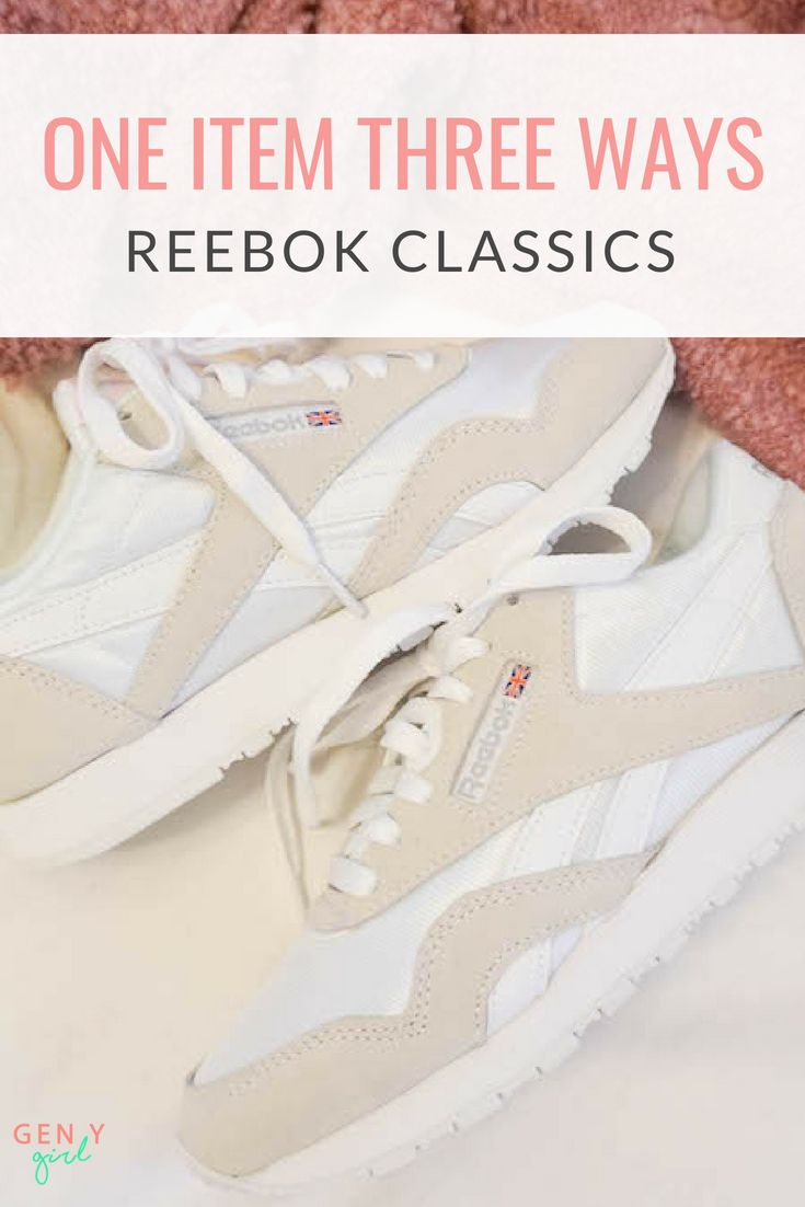 One Item Three Ways: Reebok Classics