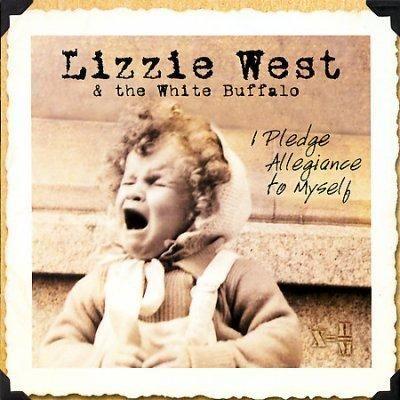 Lizze West - I Pledge Allegiance To Myself
